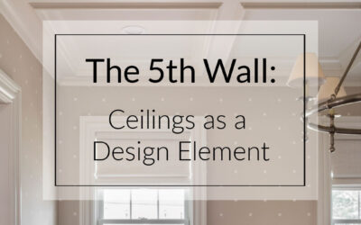 The 5th Wall: Using Ceilings As a Design Element