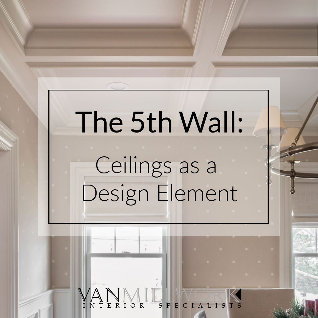 The 5th Wall: Ceilings As a Design Element